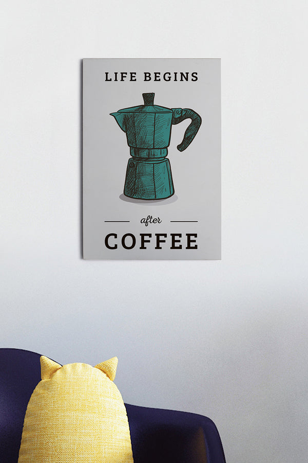 Placa Life Begins after Coffee 20cm x 29cm