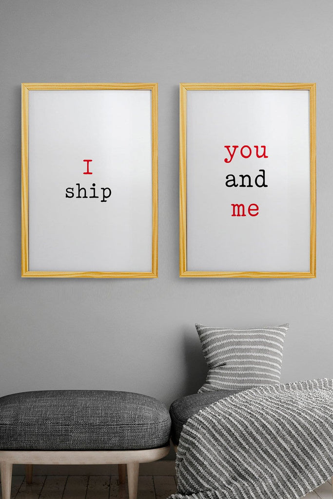 2 Quadros I Ship You and Me 32cm x 46cm cada