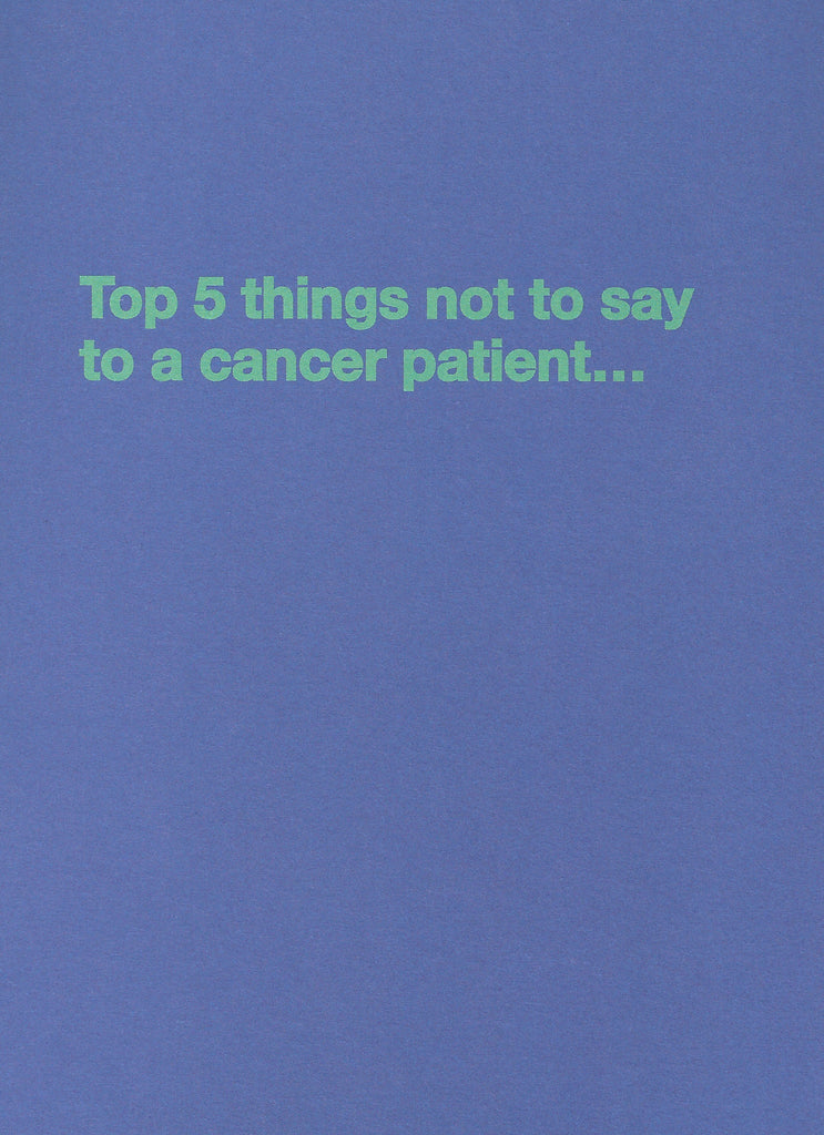 Get well cards for people with cancer fighting like mad top 5 things not to say to a cancer patienteeting card m4hsunfo