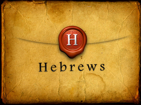 Hebrews Series