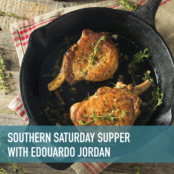 Southern Saturday Supper with Edouardo Jordan Cook-along Livestream or On-Demand [9/26/2020]