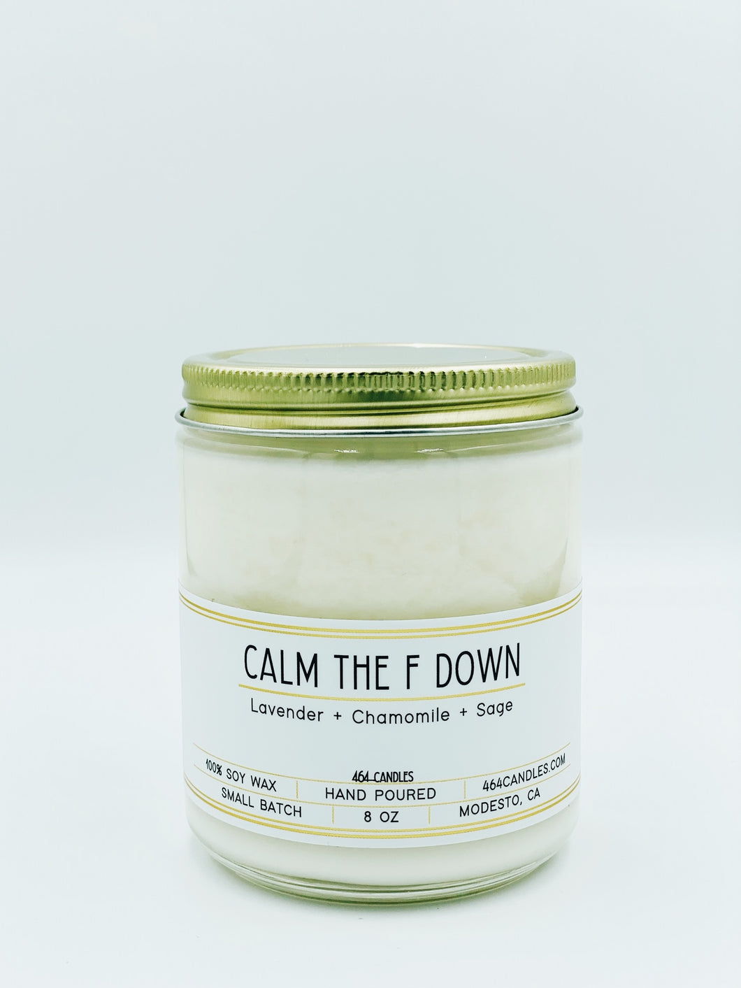 Calm The F Down - 8oz Standard