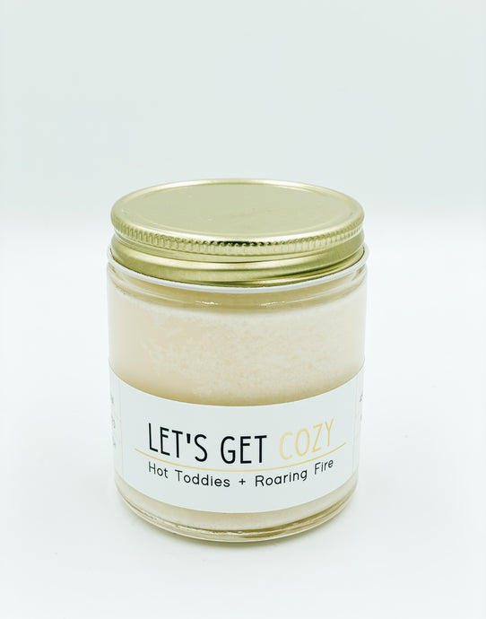 Let's Get Cozy!- 4 oz Mini