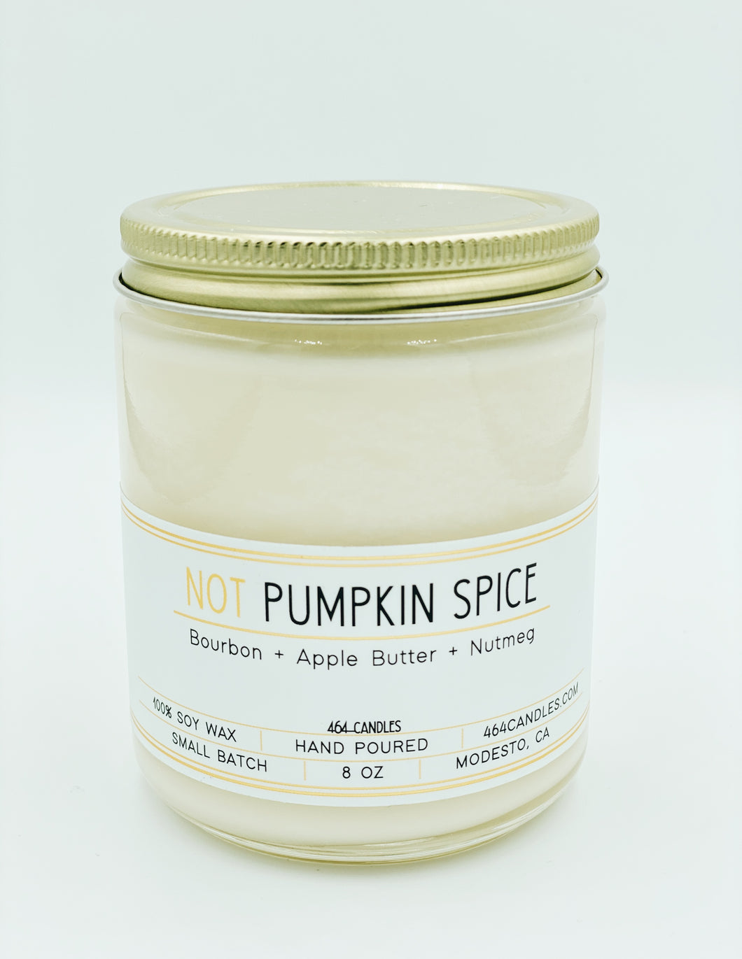 NOT Pumpkin Spice - 8oz Standard