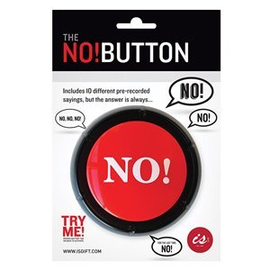 IS Gift: The NO! Button