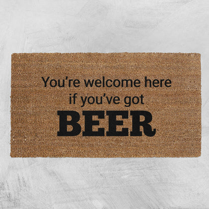 Natural Fibre Doormat - You're welcome here if you've got BEER