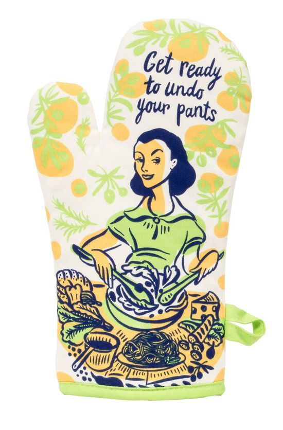 Blue Q: Oven Mitt - Undo Your Pants