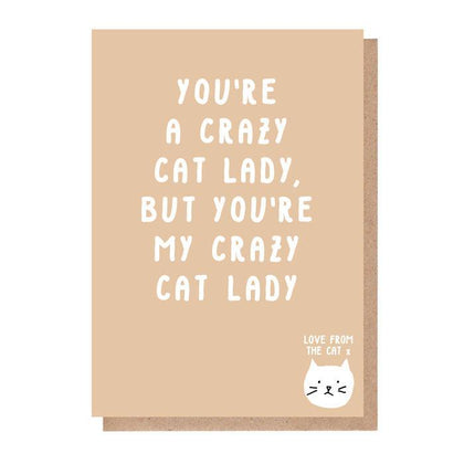 From the Cat: You're a Crazy Cat Lady Anniversay Love Card