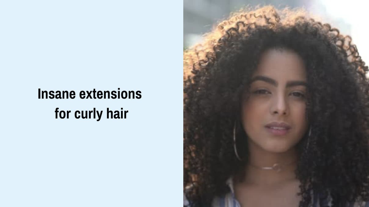 Insane Extensions For Curly Hair