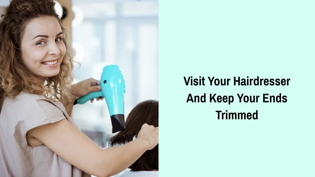 Keep Your Hair Ends Trimmed