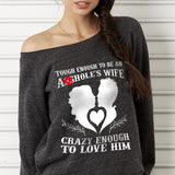 Wife Crazy Off-shoulder Sweatshirt - Christmas Gift For Couples
