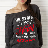 He Stole My Heart Off-shoulder Sweatshirt - Valentine's Day Gift