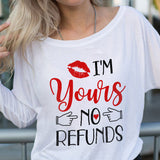 I'm Yours No Refunds Off-shoulder Sweatshirt - Christmas Gift For Couples