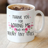 My Teeny Tiny Titties Mug