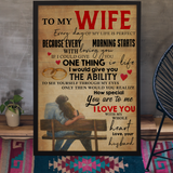 To My Wife Every Day Of My Life Is Perfect Meaningful Quotes Poster