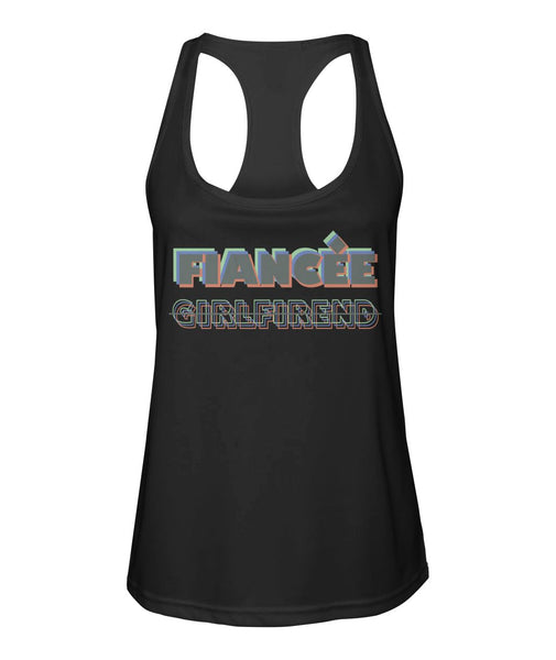Fiancee Female Creative Gift Ideas - Fiancée Not Girlfriend Tank Top - Christmas Gift For Couples
