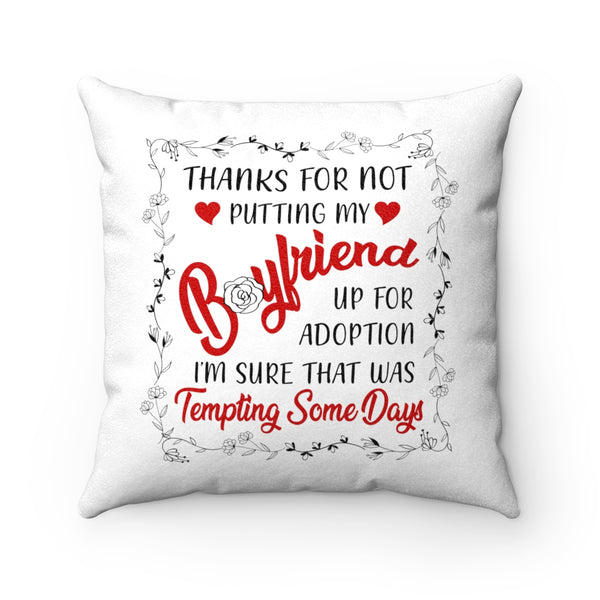 Good Gifts to Get Your Boyfriends Mom - Thank You BF's Mom Pillowcase - Valentine's Day Gift