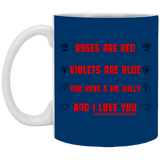 You Have A Big Willy Mug - Christmas Gift For Couples