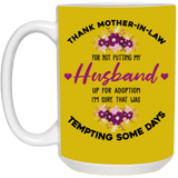 Thank Mother In Law Mug - Valentine's Day Gift