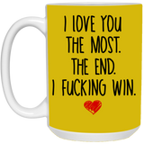Love The Most The End I Fucking Win - Christmas Gift For Couples