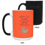 Sometimes You Just Need A Hug In Your Vagina With My Penis Mug - Christmas Gift For Couples