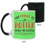 Funny Gift Ideas For Fiancee Female - My Fiance's Hotter Than Coffee - Magic Proposal