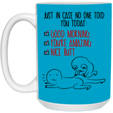 Just In Case No One Told You Today - Funny Couples Idea - Christmas Gift For Couples