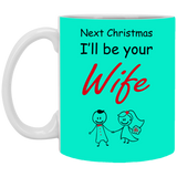Best Valentines Gift For Fiance Male - Funny Future Wife Mug - Christmas Gift For Couples