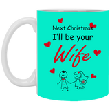 Next Christmas I Will Be Your Wife - Best Xmas Gifts For Fiance Male 2019 - Christmas Gift For Couples