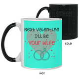 Next Valentine I Will Be Your Wife - Fiance Romantic Gift - Magic Proposal