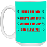 You Have A Big Willy Mug - Magic Proposal