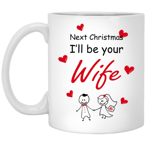Next Christmas I Will Be Your Wife - Best Xmas Gifts For Fiance Male 2019 - Christmas Proposal Gift