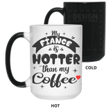 Funny Gift Ideas For Fiancee Female - My Fiance's Hotter Than Coffee - Christmas Proposal Gift