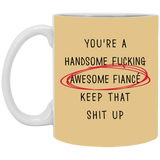 Handsome Fucking Awesome Fiance Boyfriend - Christmas Gift For Couples