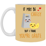 May Be Cheesy Mug - Christmas Gift For Couples