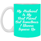 Funny Mug My Husband Is My Bestfriend - Valentine's Day Gift