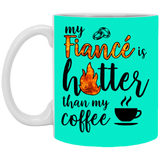 Funny Gift Ideas For Fiancee Female - My Fiance's Hotter Than Coffee - Christmas Gift For Couples