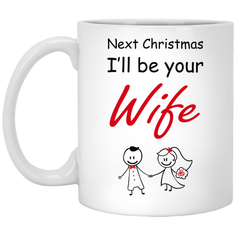 Best Christmas Gifts For Fiance Male 2019 - Funny Future Wife Mug - Christmas Gift For Couples