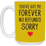 Forever No Refunds Sorry Mug - Christmas Gift For Couples