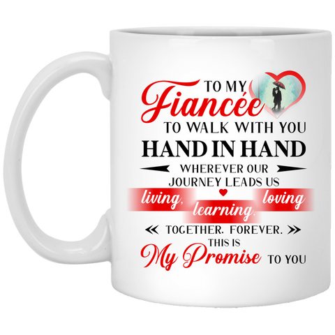 To my Fiancée Walk With You Mug - Magic Proposal