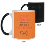 I Was Tired Of Masturbating - Funny Couples Valentines Mug - Christmas Gift For Couples
