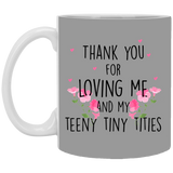 My Teeny Tiny Titties Mug - Christmas Gift For Couples
