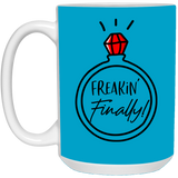 Freakin' Finally Mug - Funny Engagement Gift Idea - Christmas Gift For Couples
