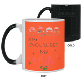 Next Christmas I Will Be You Wife Mug - Magic Proposal