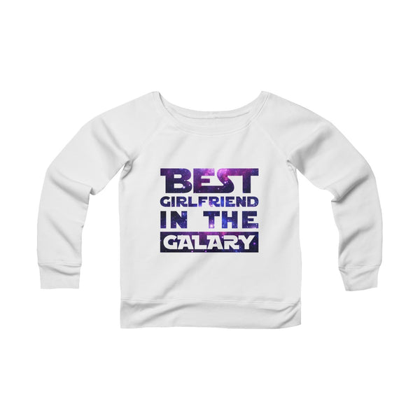 Best Girlfriend In The Galaxy Off-shoulder Sweatshirt - Christmas Gift For Couples