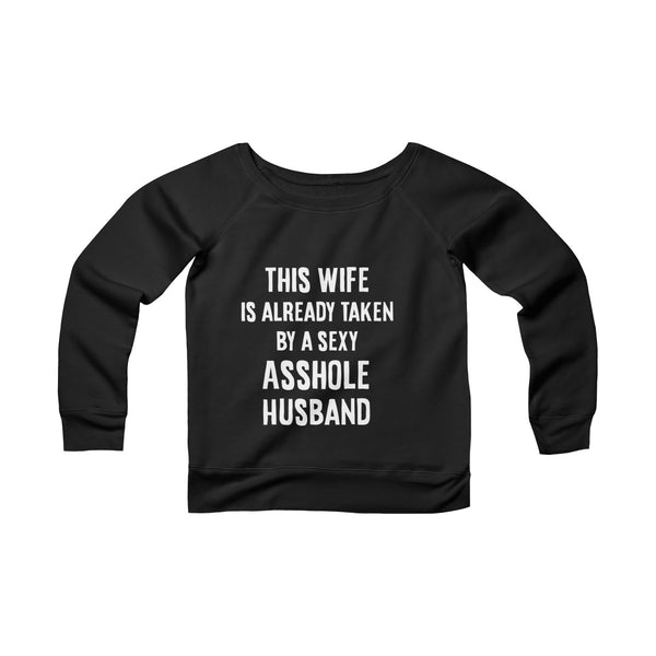 This Wife Is Taken Off-shoulder Sweatshirt - Christmas Gift For Couples