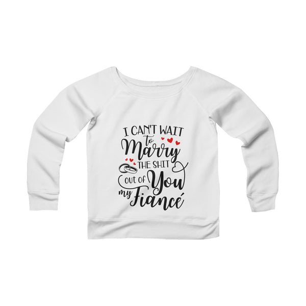 Can't Wait To Marry You Off-shoulder Sweatshirt - Valentine's Day Gift