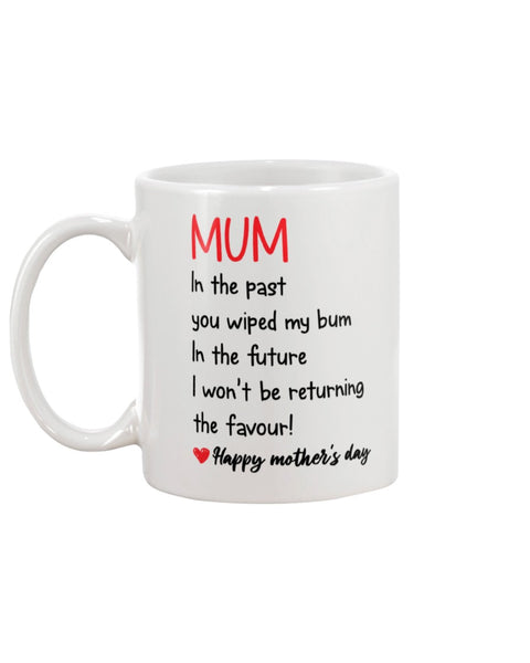 Mum Wiped My Bum - Christmas Gift For Couples