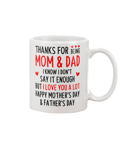 Thanks For Being Mom And Dad I Love You A Lot - Christmas Gift For Couples