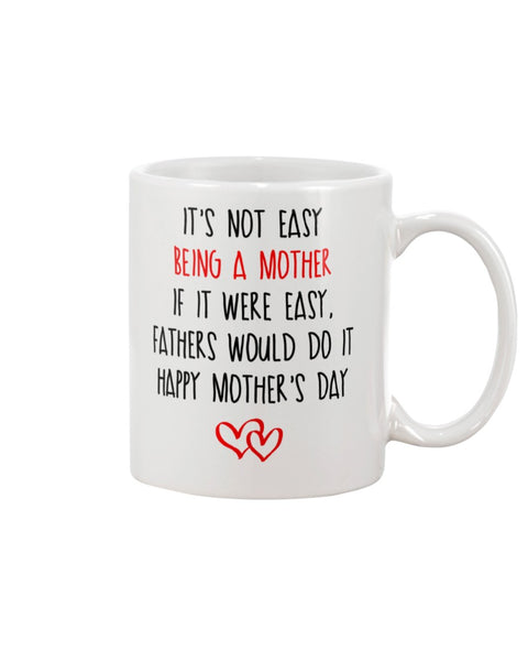 Being A Mother Isn't Easy - Christmas Gift For Couples